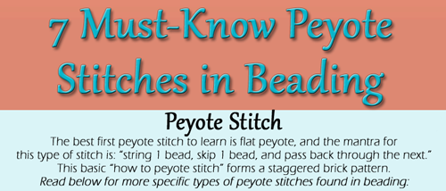 Learn about the different variations of peyote stitches in beading with this free infographic on how to peyote stitch.