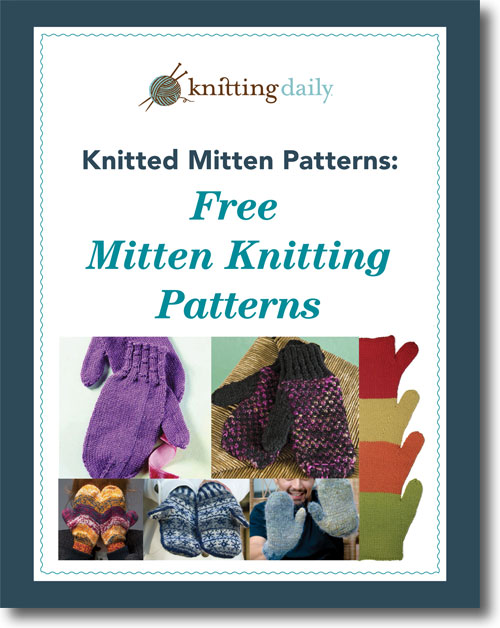 You'll love these FREE knitted mittens in this eBook on mitten knitting patterns.