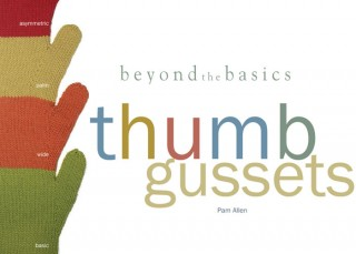Learn how to knit different types of thumb gussets for knitted mittens in this FREE eBook!